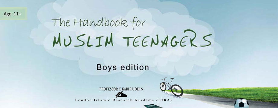 The Handbook for Muslim Teenagers Boys Edittion